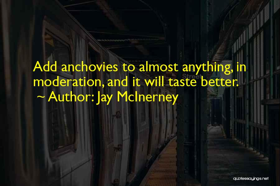 Having Better Things To Do Quotes By Jay McInerney