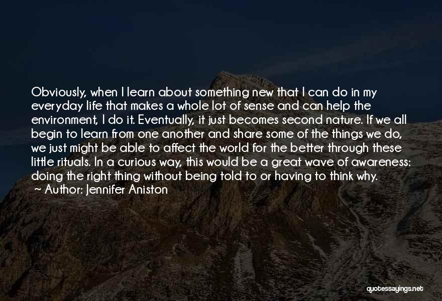 Having Better Things To Do Quotes By Jennifer Aniston