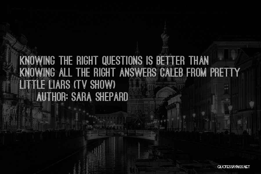 Having Better Things To Do Quotes By Sara Shepard