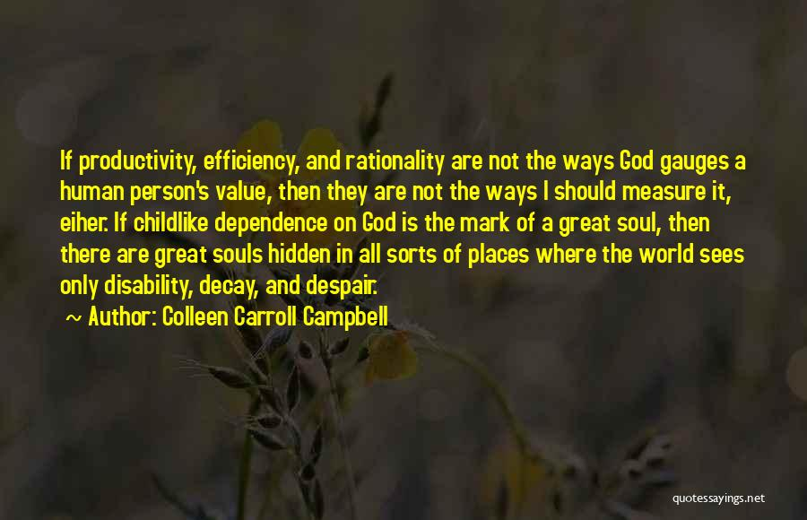 Having Childlike Faith Quotes By Colleen Carroll Campbell