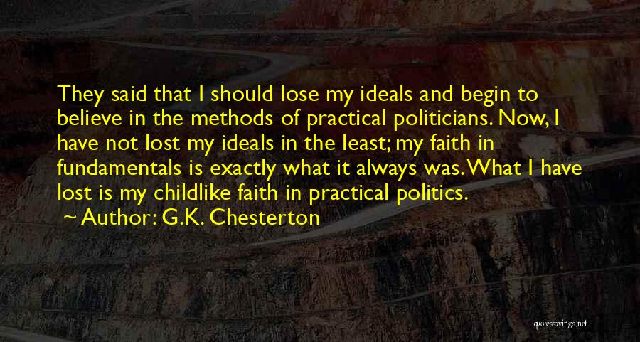 Having Childlike Faith Quotes By G.K. Chesterton