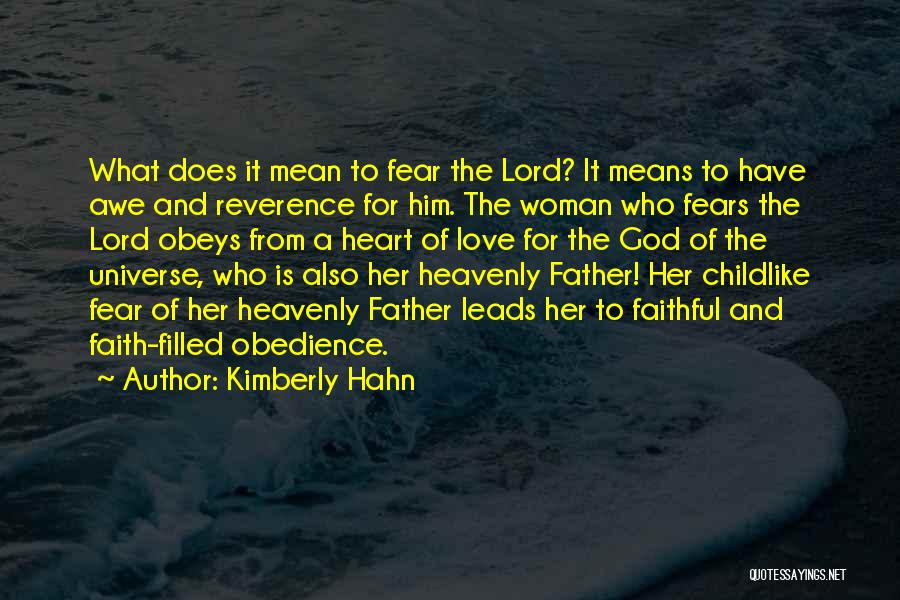 Having Childlike Faith Quotes By Kimberly Hahn