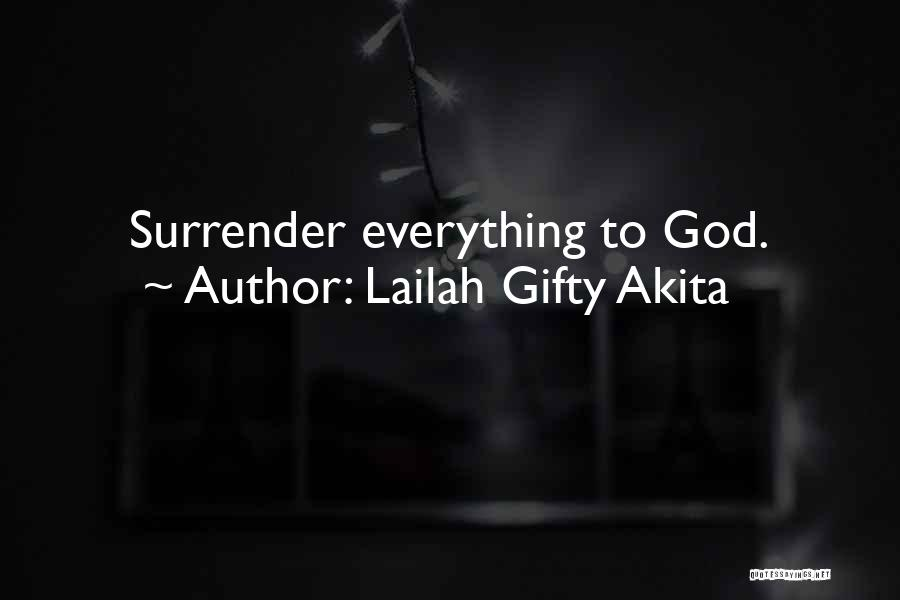Having Faith Everything Will Be Ok Quotes By Lailah Gifty Akita