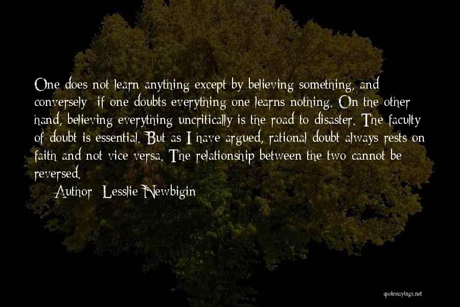 Having Faith Everything Will Be Ok Quotes By Lesslie Newbigin