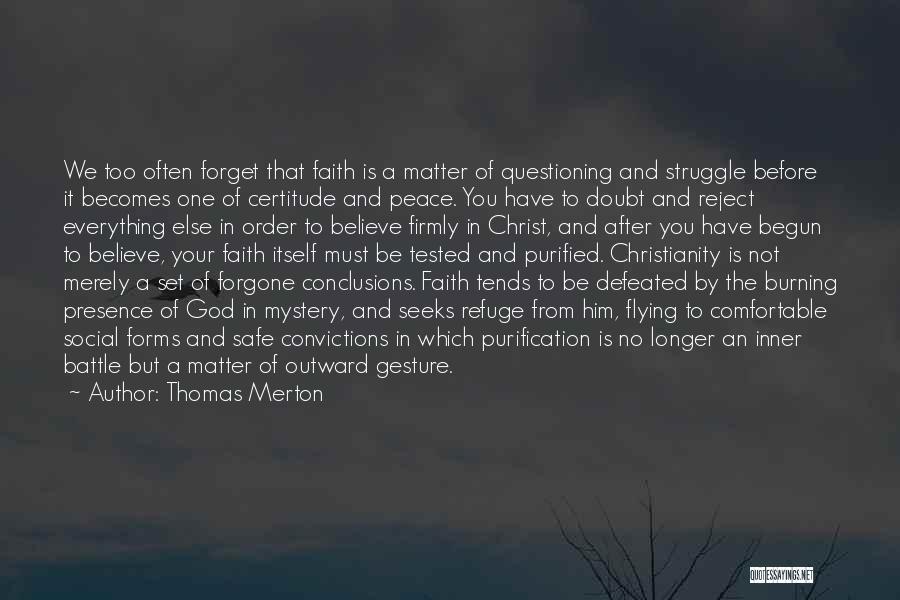 Having Faith Everything Will Be Ok Quotes By Thomas Merton