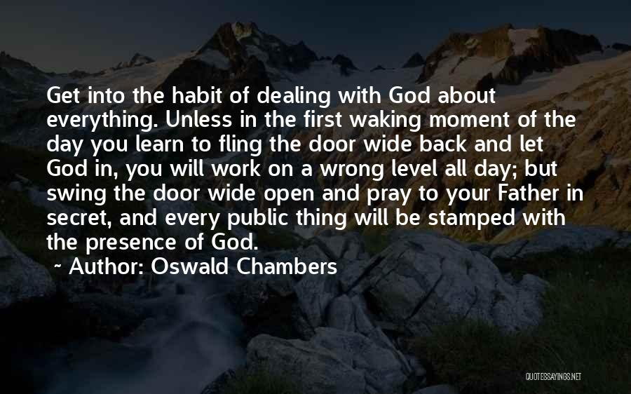 Having Faith That Everything Will Work Out Quotes By Oswald Chambers