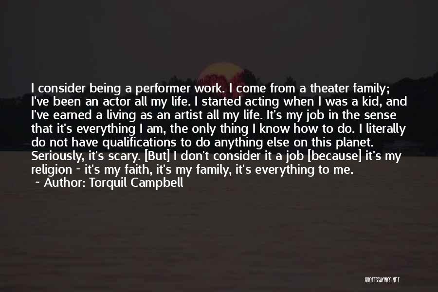 Having Faith That Everything Will Work Out Quotes By Torquil Campbell