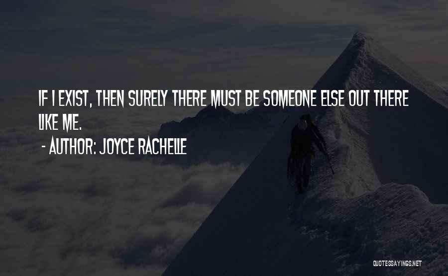 Having Friends But Feeling Lonely Quotes By Joyce Rachelle