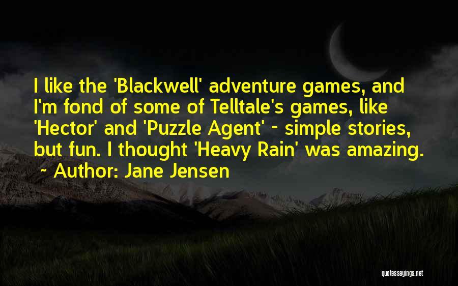 Having Fun In The Rain Quotes By Jane Jensen