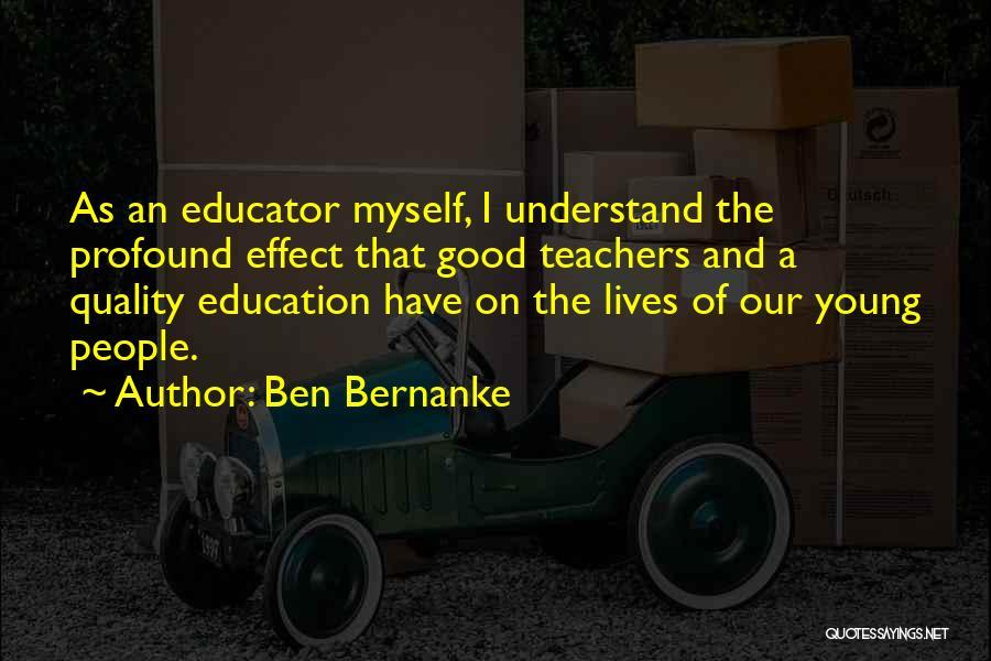 Having Good Teachers Quotes By Ben Bernanke