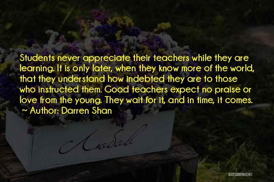 Having Good Teachers Quotes By Darren Shan