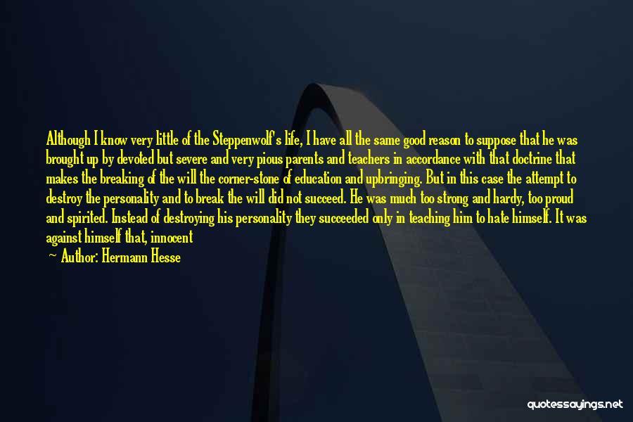 Having Good Teachers Quotes By Hermann Hesse