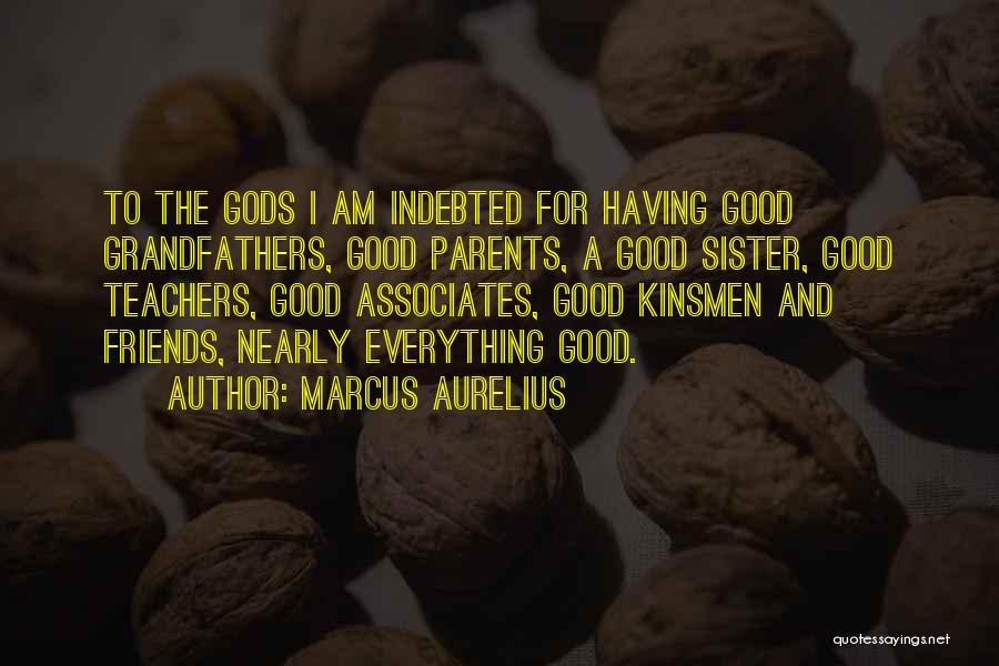 Having Good Teachers Quotes By Marcus Aurelius