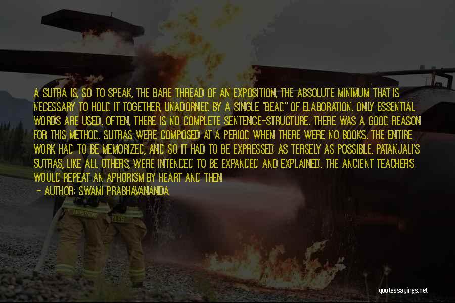 Having Good Teachers Quotes By Swami Prabhavananda