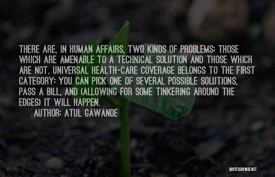 Having Health Problems Quotes By Atul Gawande