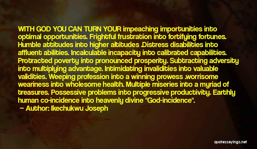 Having Health Problems Quotes By Ikechukwu Joseph