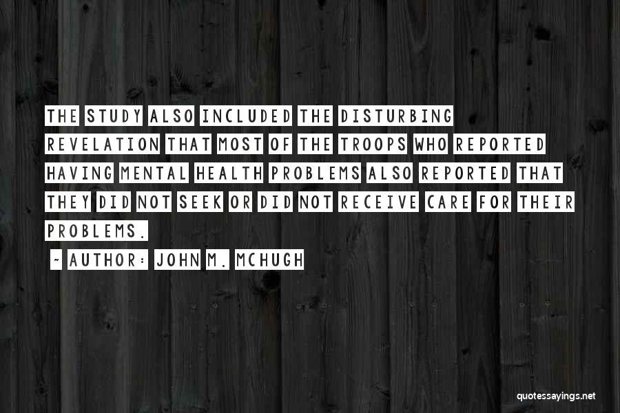 Having Health Problems Quotes By John M. McHugh