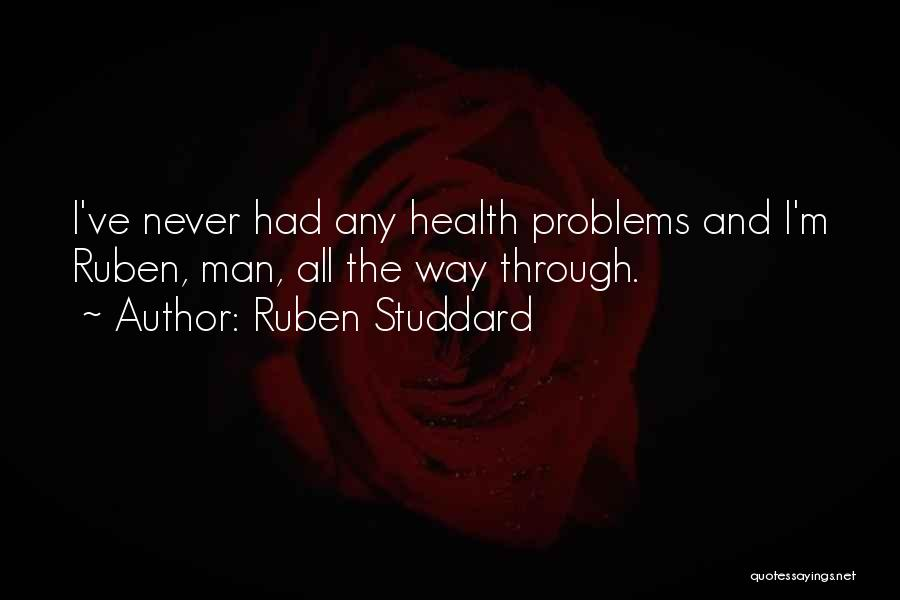 Having Health Problems Quotes By Ruben Studdard