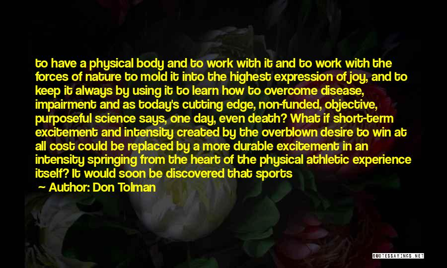 Having Heart Disease Quotes By Don Tolman