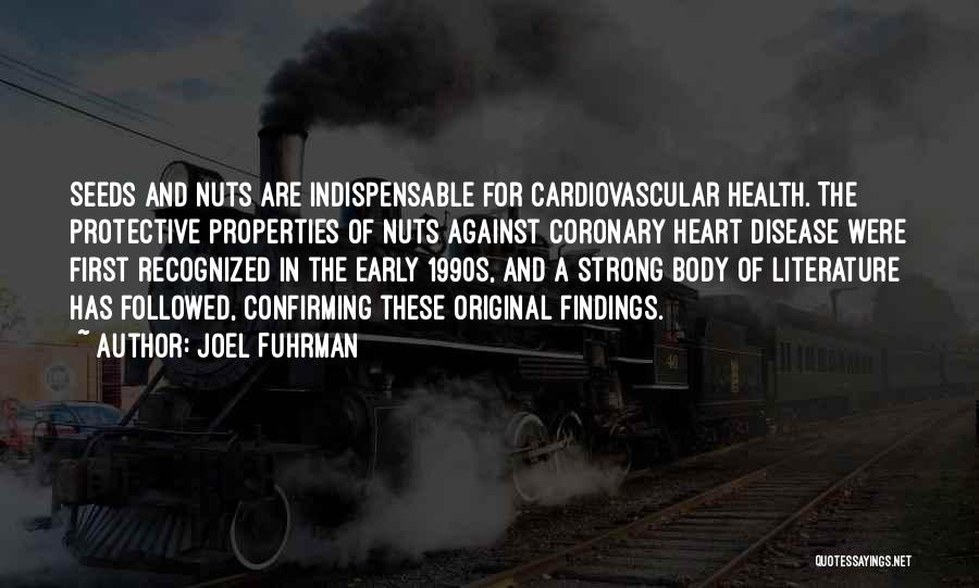 Having Heart Disease Quotes By Joel Fuhrman