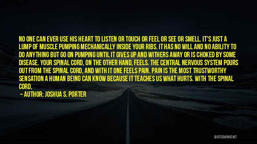 Having Heart Disease Quotes By Joshua S. Porter