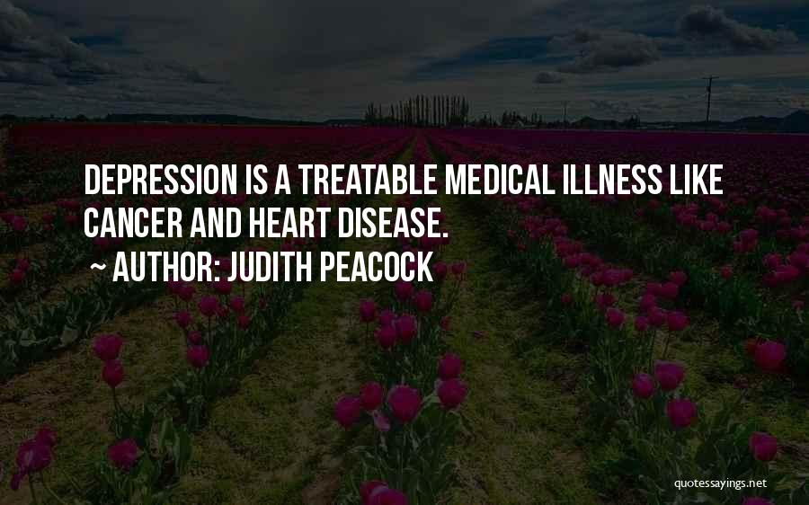 Having Heart Disease Quotes By Judith Peacock