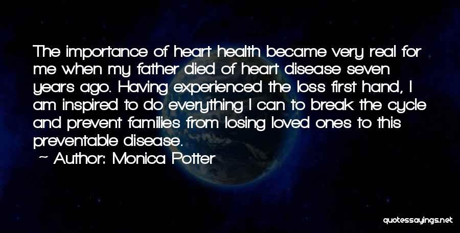 Having Heart Disease Quotes By Monica Potter