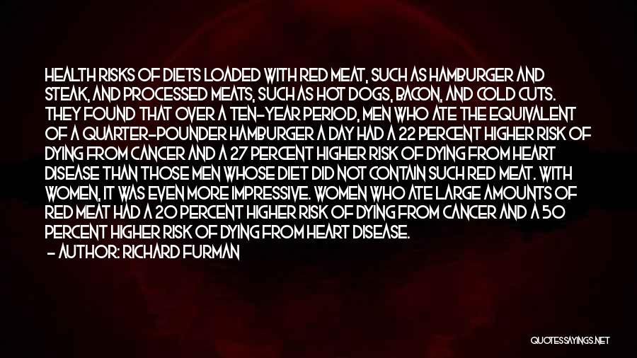 Having Heart Disease Quotes By Richard Furman