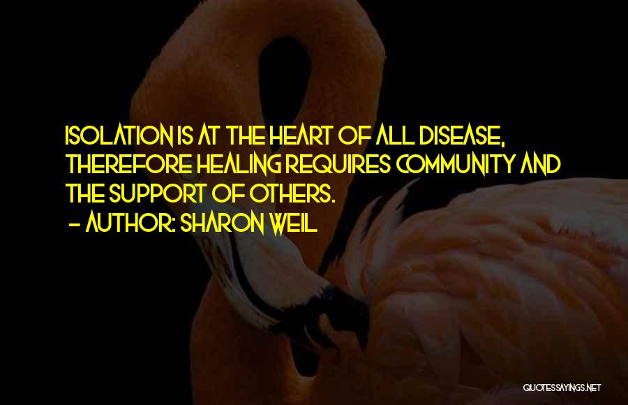Having Heart Disease Quotes By Sharon Weil