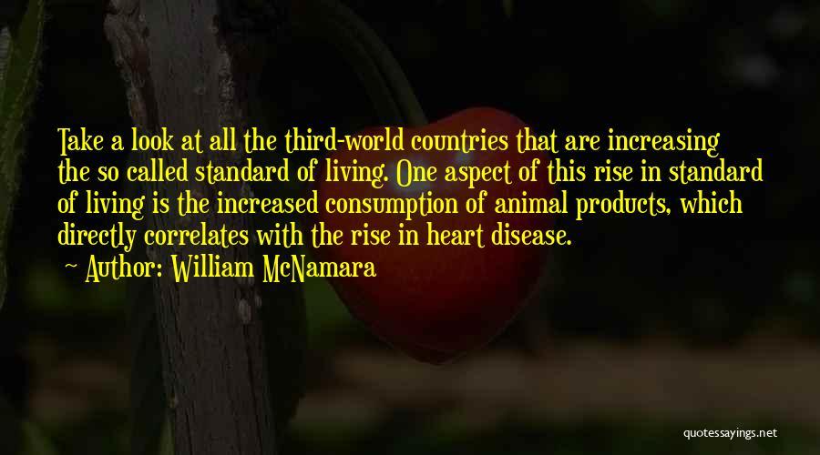 Having Heart Disease Quotes By William McNamara