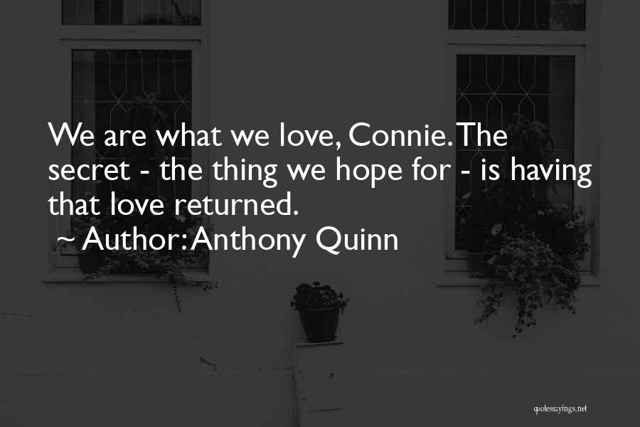 Having Hope For Love Quotes By Anthony Quinn