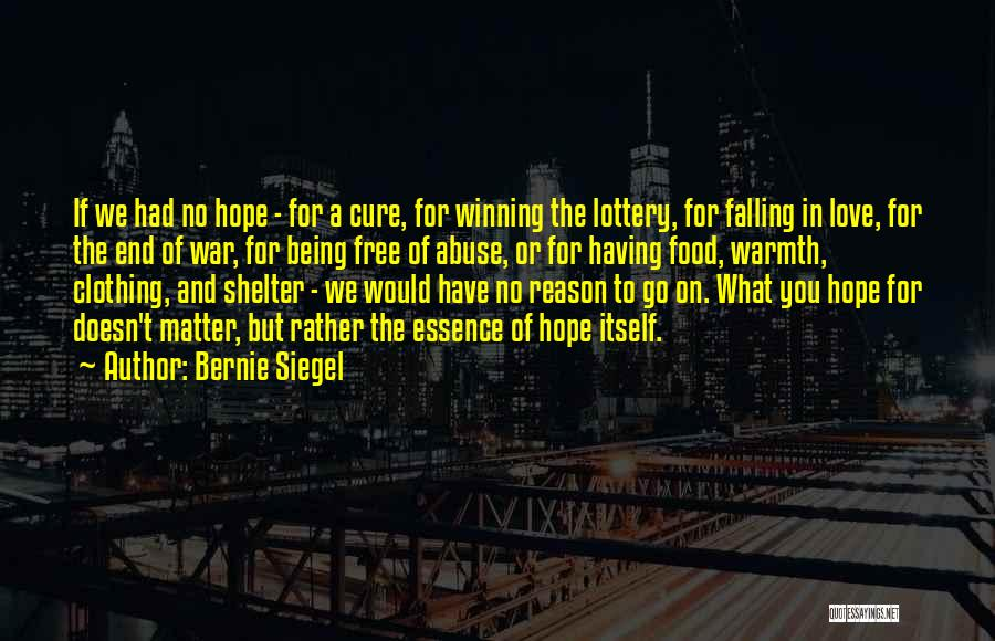 Having Hope For Love Quotes By Bernie Siegel