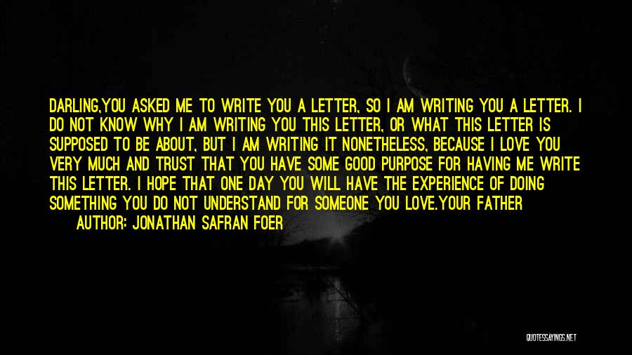 Having Hope For Love Quotes By Jonathan Safran Foer