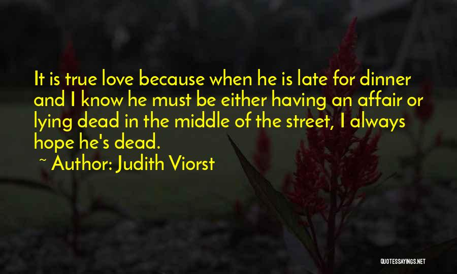 Having Hope For Love Quotes By Judith Viorst