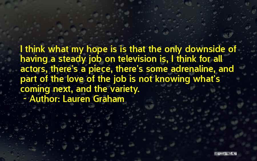 Having Hope For Love Quotes By Lauren Graham