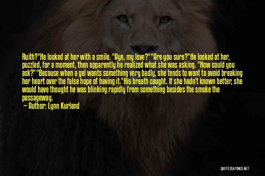 Having Hope For Love Quotes By Lynn Kurland