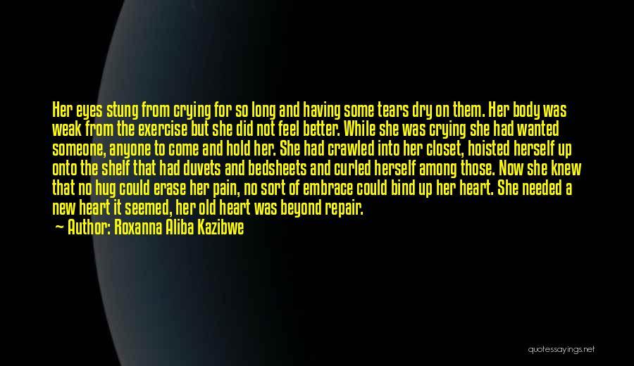 Having Hope For Love Quotes By Roxanna Aliba Kazibwe