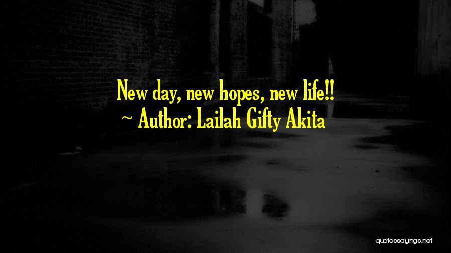Having Hopes And Dreams Quotes By Lailah Gifty Akita