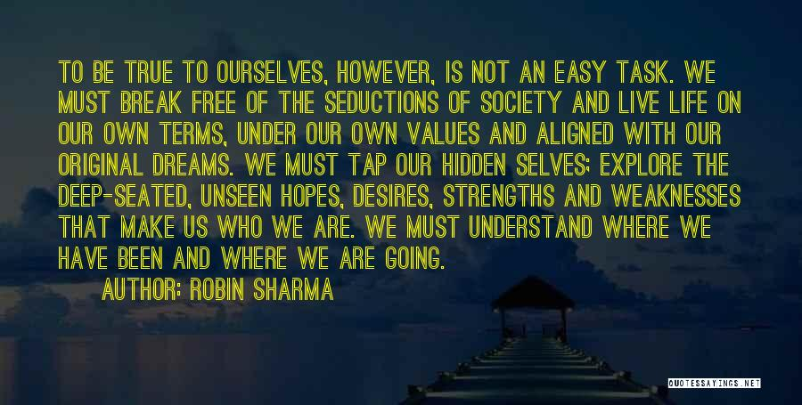 Having Hopes And Dreams Quotes By Robin Sharma