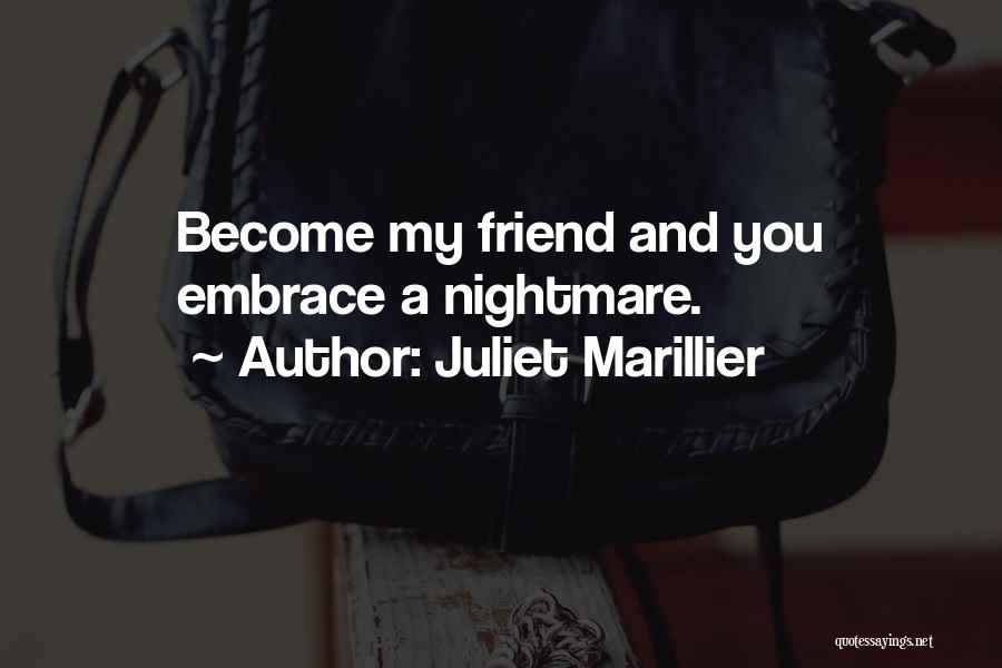 Having More Than One Best Friend Quotes By Juliet Marillier