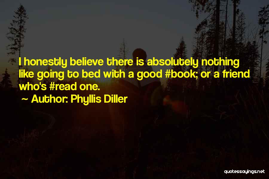 Having More Than One Best Friend Quotes By Phyllis Diller