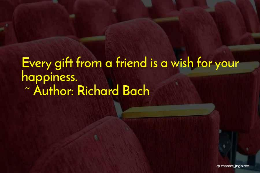 Having More Than One Best Friend Quotes By Richard Bach