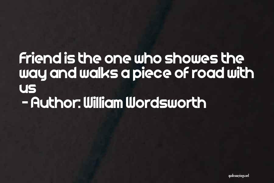 Having More Than One Best Friend Quotes By William Wordsworth