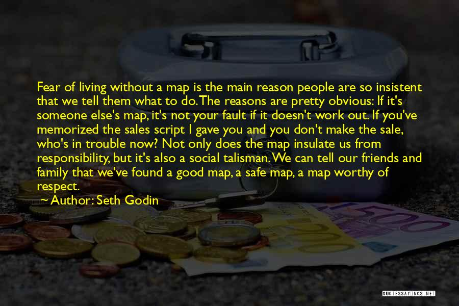 Having No Good Friends Quotes By Seth Godin