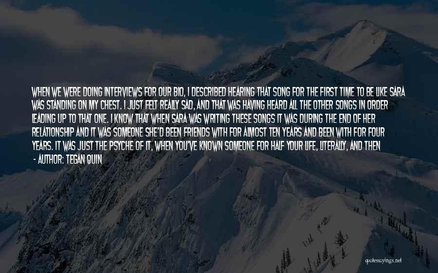 Having No Good Friends Quotes By Tegan Quin
