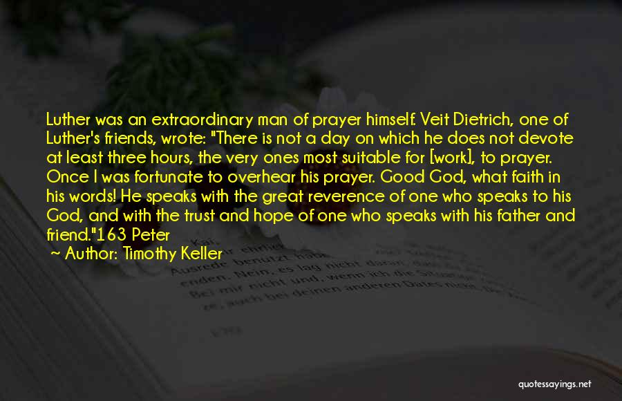 Having No Good Friends Quotes By Timothy Keller
