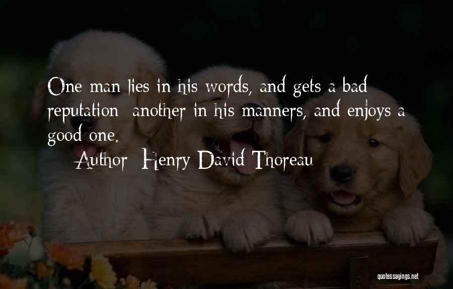 Having No Manners Quotes By Henry David Thoreau