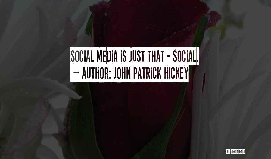 Having No Manners Quotes By John Patrick Hickey