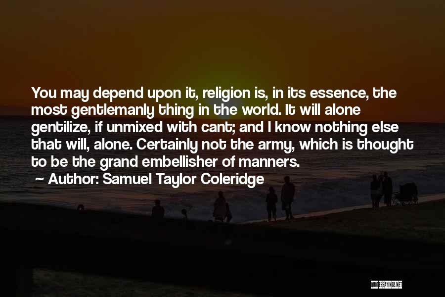 Having No Manners Quotes By Samuel Taylor Coleridge