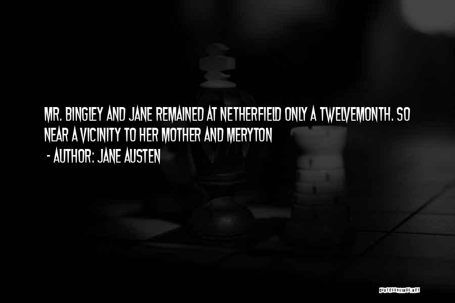 Having Only One Mother Quotes By Jane Austen